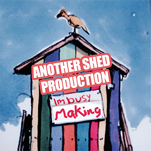 Another Shed Production